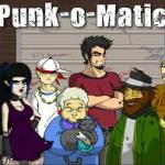 Punk O Matic 2